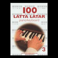 100 Lätta låtar piano/keyboard nr 3