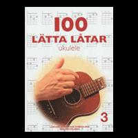 100 Lätta låtar ukulele nr 3